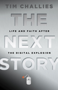 The Next Story by Tim Challies